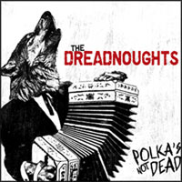 Polka's Not Dead, 2010